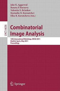 CombinatorialImageAnalysis:14thInternationalWorkshop,Iwcia2011,Madrid,Spain,May23-25,201