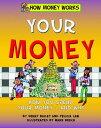 Your Money YOUR MONEY (How Mon...