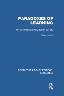 Paradoxes of Learning: On Becoming an Individual in Society