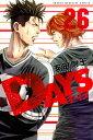 DAYS(26) (講談社コミックス) [ 安田 剛士 ]