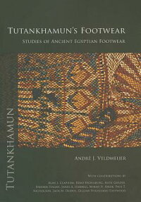 Tutankhamun'sFootwear:StudiesofAncientEgyptianFootwear[AndrJ.Veldmeijer]