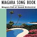 NIAGARA SONG BOOK 30th Edition [ ナイアガラ・フォール・オブ・サウンド・オーケストラル ]