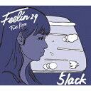Feelin29 Feat.Kojoe [ 5lack ]