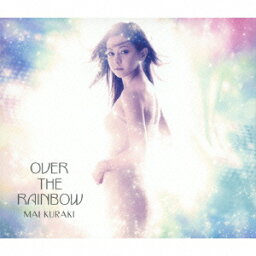OVER THE RAINBOW(初回限定CD+DVD) [ <strong>倉木麻衣</strong> ]