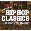 THIS IS HIP HOP CLASSICS THE BEST & THE GREATEST [ (V.A.) ]