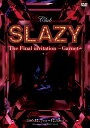 「Club SLAZY The Final invitation〜Garnet〜」 DVD [ 太田基裕 ]