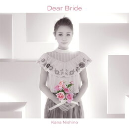 Dear Bride (�������� CD��DVD)
