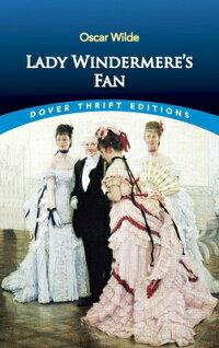 LadyWindermere'sFan[OscarWilde]