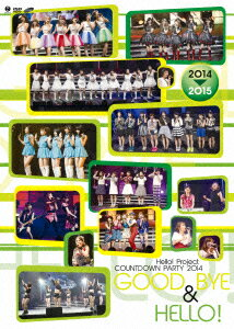 Hello!Project COUNTDOWN PARTY 2014 GOOD BYE & HELLO!