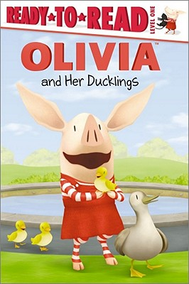 Olivia and Her Ducklings OLIVIA & HER DUCKLINGS M/TV (Ready-To-Read Olivia - Level 1 (Quality)) [ Veera Hiranandani ]