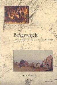 Beverwijck��_A_Dutch_Village_on