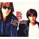 LOOSE [ B'z ]