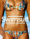 Sports Illustrated Swimsuit: 50 Years of Beautiful [ Kostya Kennedy ]