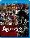 ABC・オブ・デス2【Blu-ray】 [ エバン・カッツ ]