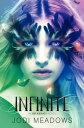 Infinite INFINITE (Incarnate) [ Jodi Meadows ]