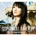SUPERNAL LIBERTY(CD+Blu-ray)