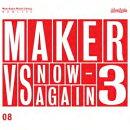 ��͢���ס�Maker Vs Now Again 3: Now Again Music Library Vol.8