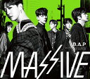MASSIVE (初回限定盤A CD+DVD) B.A.P