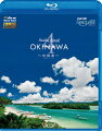 フルHD Relaxes::Healing Islands OKINAWA 4〜石垣島〜【Blu-ray】