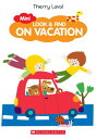 Look & Find on Vacation LOOK & FIND ON VACATION-FLIP (Mini Look & Find) [ Thierry Laval ]