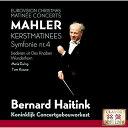 マーラー:交響曲第4番 ≪子供の不思議な角笛≫から4曲 [ ベルナルト・ハイティンク ]