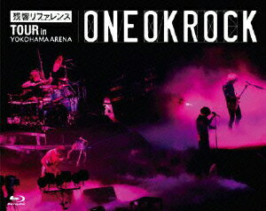 残響リファレンスTOUR in YOKOHAMA ARENA【Blu-ray】 [ ONE…...:book:15797131