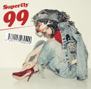 99 [ Superfly ]