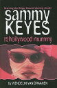 Sammy Keyes and the Hollywood Mummy SAMMY KEYES & THE HOLLYWOOD MU (Sammy Keyes (Pb))