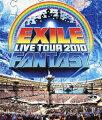 EXILE LIVE TOUR 2010 FANTASY【Blu-ray】