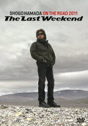 """ON THE ROAD 2011 'The Last Weekend"""" [ <strong>浜田省吾</strong> ]"""