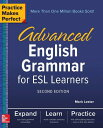 Practice Makes Perfect: Advanced English Grammar for ESL Learners, Second Edition PRAC MAKES PERFECT ADVD ENGLIS (Practice Makes Perfect)