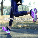 Techno, Remix, House - tokyo running style powered by adidas [ (V.A.) ]