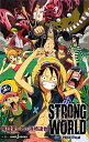 STRONG WORLD ONE PIECE FILM (JUMP j BOOKS) [ 尾田栄一郎 ]