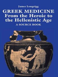 Greek_Medicine��_From_the_Heroi