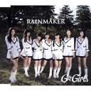 RAINMAKER [ G☆Girls ]