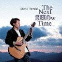 The Next SHOw Time [ Shohei Yamaki ]