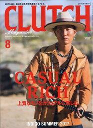 CLUTCH Magazine (クラッチマガジン) 2017年 08月号 [雑誌]