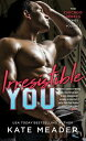 Irresistible You IRRESISTIBLE YOU (Chicago Rebels) [ Kate Meader ]