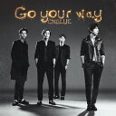 Go your way (初回限定盤B CD+DVD) [ CNBLUE ]
