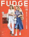 FUDGE (ファッジ) 2018年 08月号 [雑誌]