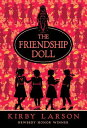 The Friendship Doll [ Kirby Larson ]