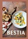 Bestia: Italian Recipes Created in the Heart of L.A. BESTIA [ Ori Mena...
