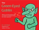 The Green-Eyed Goblin: What to Do about Jealousy - For All Children Including Those on the Autism Sp