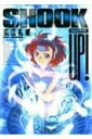 Shock up! (サンデーGXコミックス) [ 広江礼威 ]