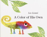 【】A Color of His Own [Leo Lionni ][【】A Color of His Own [ Leo Lionni ]]