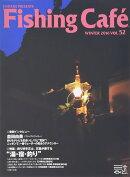 Fishing��Cafe����VOL��52��