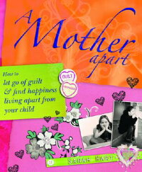 A_Mother_Apart��_How_to_Let_Go