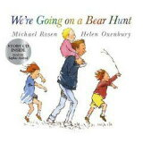 WE'RE GOING ON A BEAR HUNT(PB W/CD) [ MICHAEL/OXENBURY ROSEN, HELEN ]