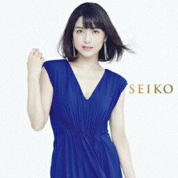 SEIKO [ <strong>新妻聖子</strong> ]