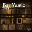 Bar Music 2015 Under Sail Selecsion [ (V.A.) ]